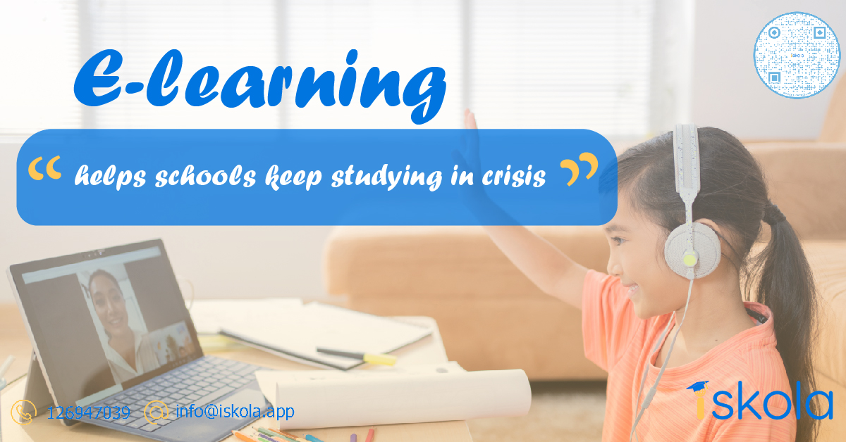 E-learning helps schools keep studying in crisis